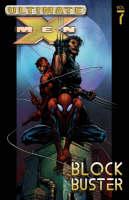 Ultimate X-Men: Ultimate X-men Vol.7: Blockbuster Blockbuster Vol. 7 (Paperback)