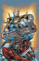 Cable & Deadpool Vol.1: If Looks Could Kill (Paperback)