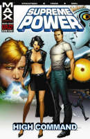 Supreme Power Vol.3: High Command (Paperback)