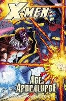 X-men: The Complete Age Of Apocalypse Epic - Book 4 (Paperback)