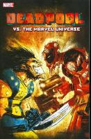 Deadpool Vs. The Marvel Universe (Paperback)
