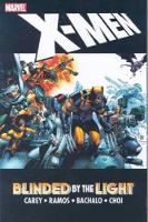 X-men: Blinded By The Light (Paperback)