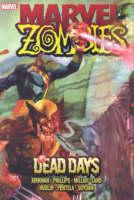 Marvel Zombies: Dead Days (Hardback)