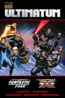 Ultimatum: X-Men/Fantastic Four - Premiere (Hardback)