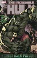 Hulk: Planet Hulk Prelude (Paperback)