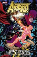 Avengers Academy Vol. 2: Will We Use This in the Real World? (Paperback)