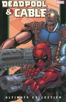 Deadpool & Cable Ultimate Collection - Book 2 (Paperback)