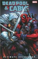 Deadpool & Cable Ultimate Collection Vol. 3 (Paperback)