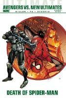 Ultimate Comics Avengers Vs. New Ultimates: Death of Spider-Man (Hardback)