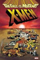 Xmen: Fall Of The Mutants Omnibus (Hardback)