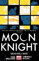 Moon Knight Volume 2: Dead Will Rise (Paperback)