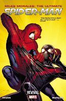 Miles Morales: Ultimate Spider-man Volume 1: Revival (Paperback)