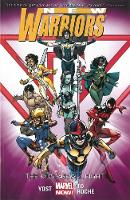 New Warriors Volume 1: The Kids Are All Right (Paperback)