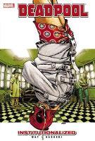 Deadpool - Vol. 9: Institutionalized (Paperback)