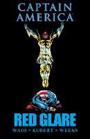 Captain America: Red Glare (Hardback)