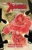 Wolverine & The X-men: Alpha & Omega (Paperback)