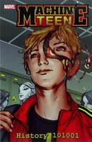 Machine Teen: History 101001 (Paperback)