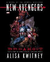 New Avengers: Breakout Prose Novel (Hardback)