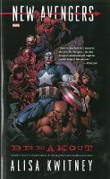 New Avengers: Breakout Prose Novel (Paperback)