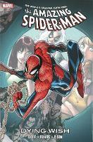 Spider-man: Dying Wish (Hardback)