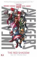 Uncanny Avengers Volume 1: The Red Shadow (marvel Now) (Paperback)