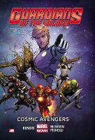 Guardians Of The Galaxy Volume 1: Cosmic Avengers (marvel Now) (Paperback)