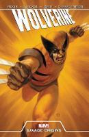 Wolverine: Savage Origins (Paperback)