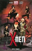 X-men Volume 1: Primer (marvel Now) (Paperback)