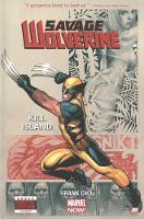 Savage Wolverine - Volume 1: Kill Island (marvel Now) (Hardback)