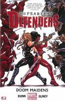 Fearless Defenders Volume 1: Doom Maidens (marvel Now) (Paperback)
