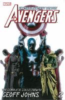 Avengers: The Complete Collection By Geoff Johns Volume 2 (Paperback)