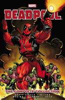 Deadpool By Daniel Way: The Complete Collection Volume 1 (Paperback)