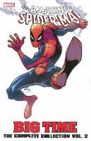 Spider-man: Big Time - The Complete Collection Volume 2 (Paperback)