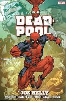 Deadpool: Deadpool By Joe Kelly Omnibus Omnibus (Hardback)
