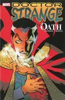 Doctor Strange: Doctor Strange: The Oath Oath (Paperback)