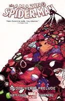 Amazing Spider-man Volume 2: Spider-verse Prelude (Paperback)