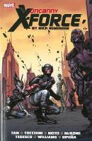 Uncanny X-force By Rick Remender: The Complete Collection Volume 2 (Paperback)