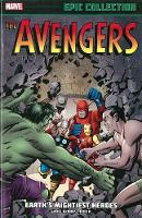 Avengers Epic Collection: Earth's Mightiest Heroes (Paperback)
