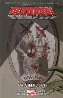 Deadpool Volume 6: Original Sin (marvel Now) (Paperback)