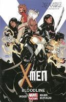 X-men Volume 3: Bloodline (marvel Now) (Paperback)