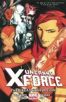 Uncanny X-force Volume 3 (Paperback)
