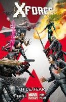 X-force Volume 2: Hide/fear (Paperback)