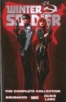 Winter Soldier By Ed Brubaker: The Complete Collection (Paperback)
