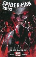 Spider-man 2099 Volume 2: Spider-verse (Paperback)