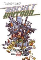 Rocket Raccoon Vol. 2: Storytailer (Paperback)