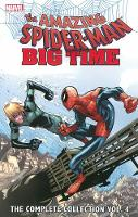 Spider-man: Big Time: The Complete Collection Volume 4 (Paperback)
