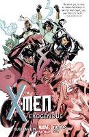 X-men Volume 4: Exogenous (Paperback)