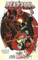 Deadpool Volume 7: Axis (Paperback)