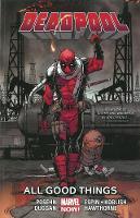 Deadpool Volume 8: All Good Things (Paperback)