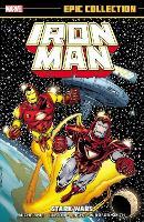 Iron Man Epic Collection: Stark Wars (Paperback)